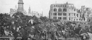 Dresden 1945 – An appalling War Crime